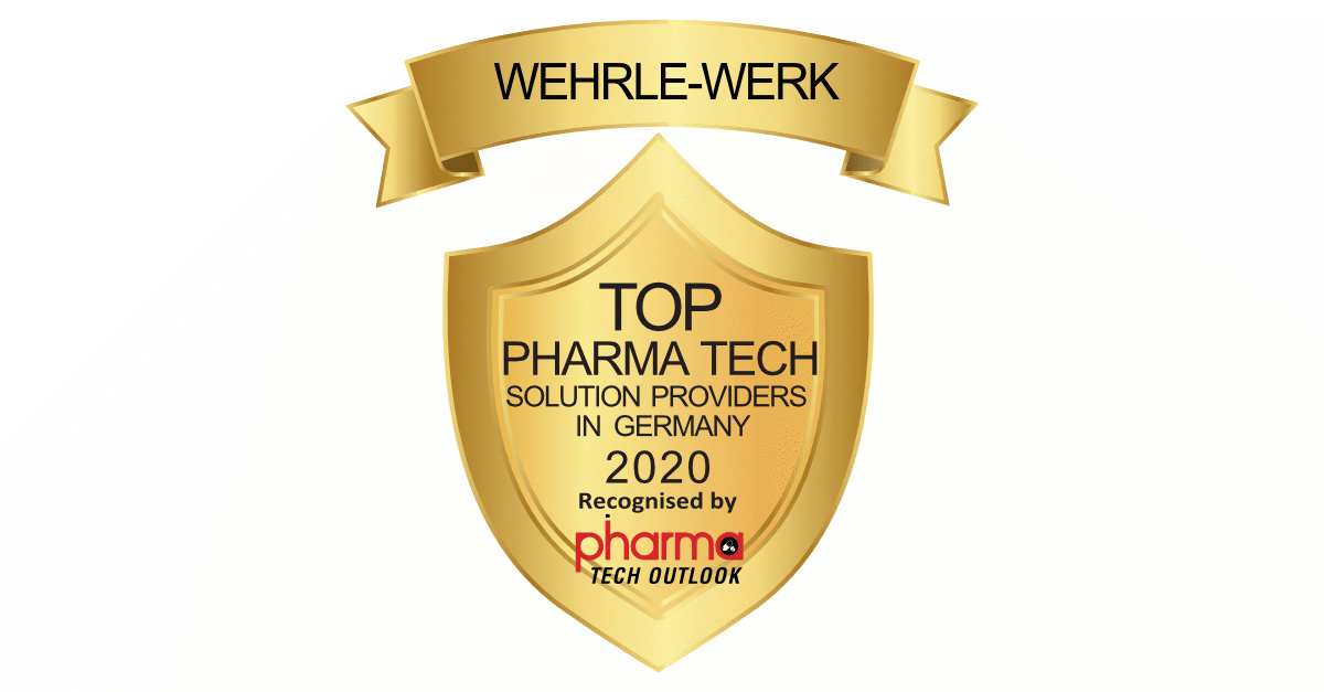 WEHRLE - awarded one of the top 10 Pharma Tech solution providers